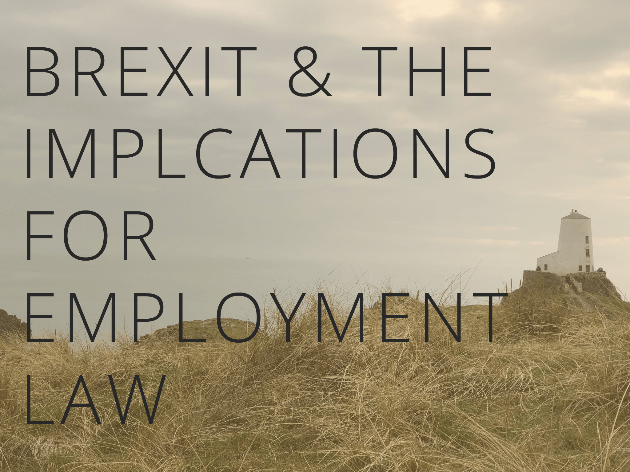 Brexit and the implications for employment law